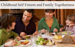 Childhood Self Esteem and Family Togetherness