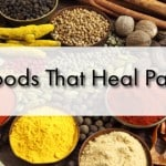 Foods that Can Cause or Heal Pain